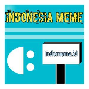 Indonesia meme (Indomeme.id)