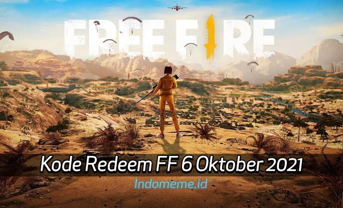 KodeRedeemFF 6 Oktober 2021