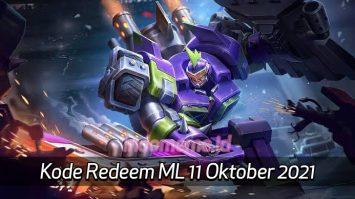 KodeRedeemML 11 Oktober 2021