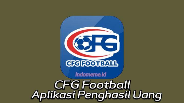 Aplikasi CFGFootballPenghasil Uang