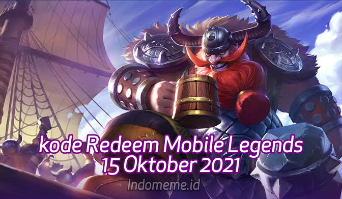 KodeRedeemML 15 Oktober 2021